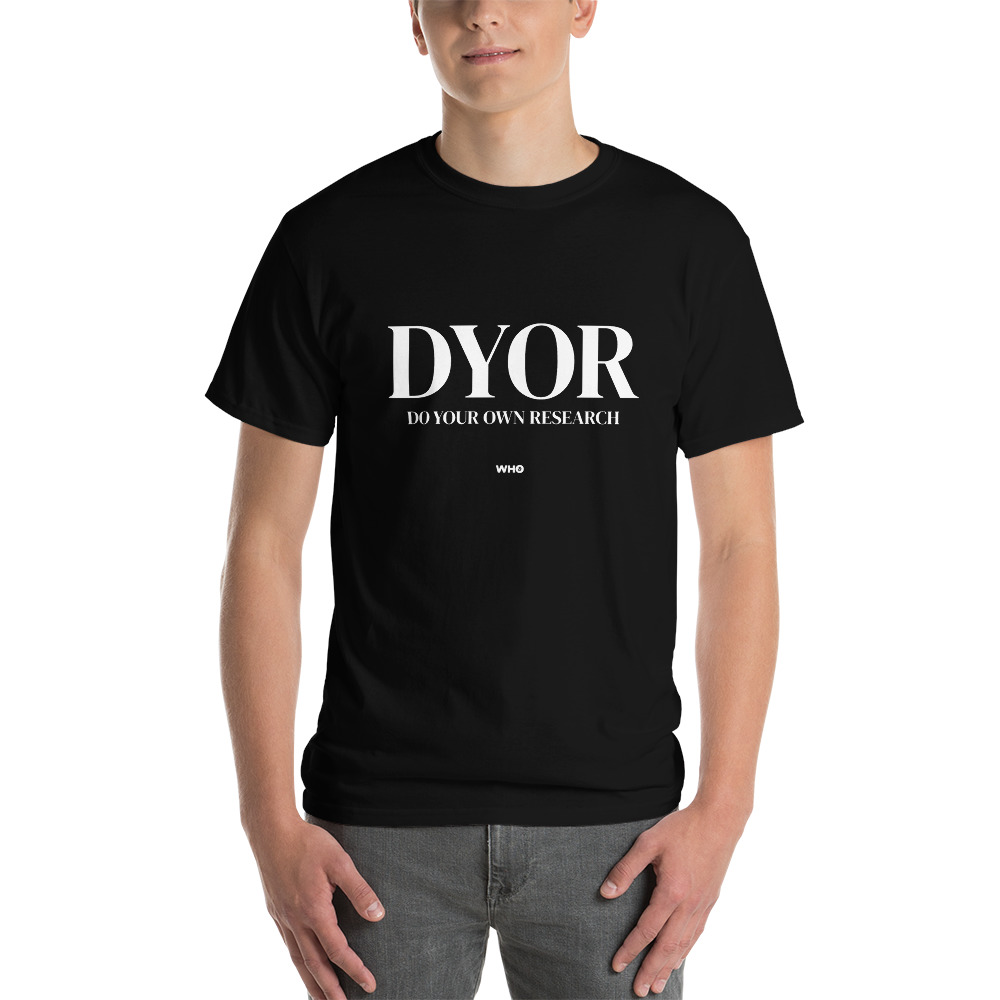 WEH0DL DYOR Bold Black T Shirt FRONT GRAPHIC THIRD VIEW