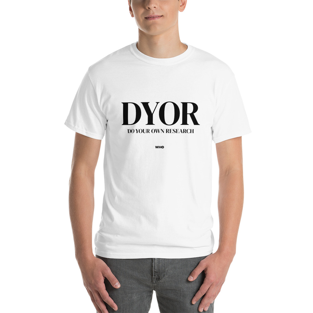 WEH0DL DYOR Bold White T Shirt FRONT GRAPHIC SEVENTH VIEW