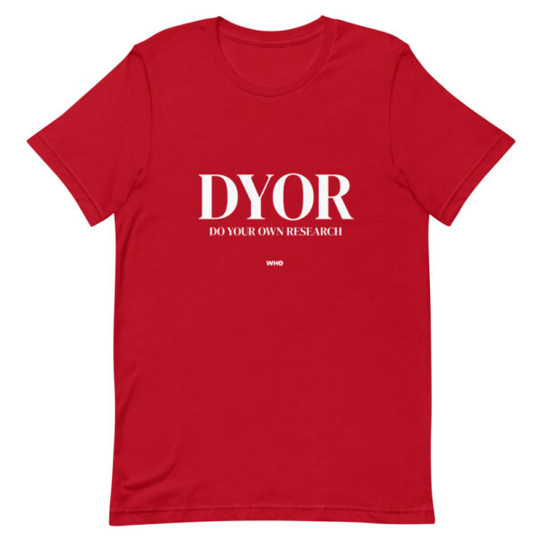 WEH0DL DYOR Classic T Shirt – RED 1