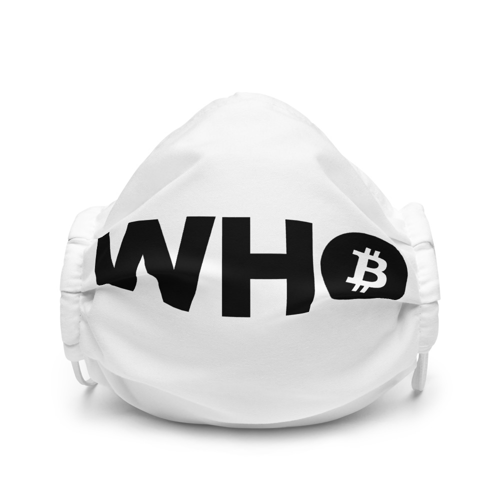 WEH0DL WHO Bitcoin Facemask – WHITE – FRONT GRAPHIC – FIRST VIEW